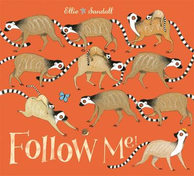Follow Me! by Ellie Sandall