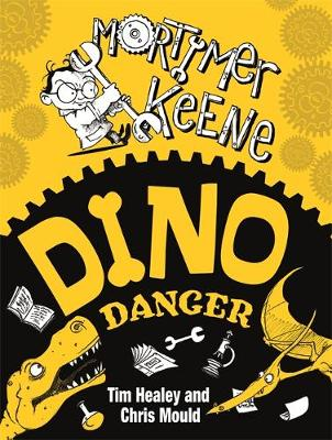 Dino Danger by Tim Healey