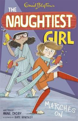 The Naughtiest Girl Marches On by Anne Digby