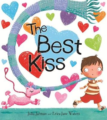 The Best Kiss by Julia Jarman