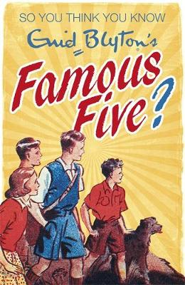 Enid Blyton's Famous Five by Clive Gifford