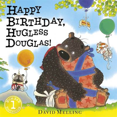 Happy Birthday, Hugless Douglas! by David Melling