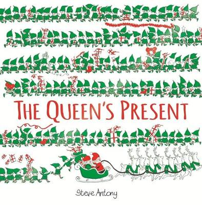 The Queen's Present by Steve Antony