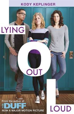 Lying Out Loud: A Companion Novel to the Duff by Kody Keplinger
