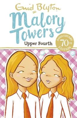 Upper Fourth by Enid Blyton