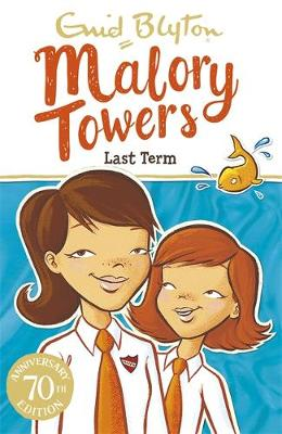 Last Term by Enid Blyton