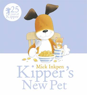Kipper's New Pet by Mick Inkpen