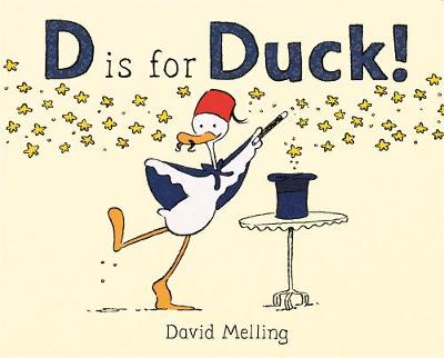 D is for Duck! by David Melling