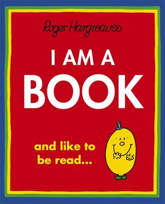 I am a Book by Roger Hargreaves