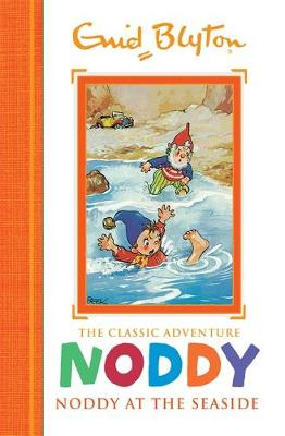 Noddy at the Seaside by Enid Blyton