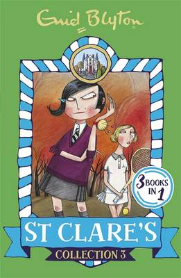 St Clare's Collection 3 by Enid Blyton