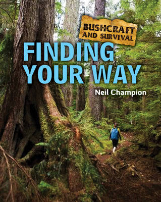 Finding Your Way by Neil Champion