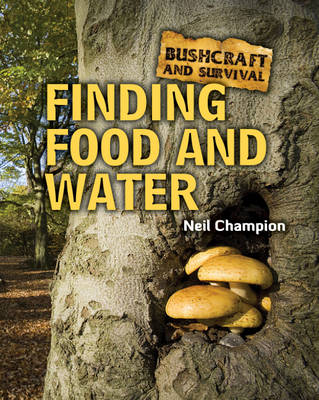 Finding Food and Water by Neil Champion