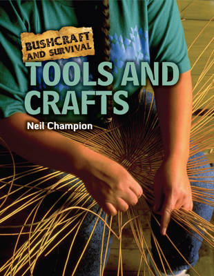 Tools and Crafts by Neil Champion