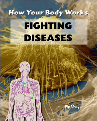 Fighting Diseases by Philip Morgan