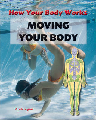 Moving Your Body by Philip Morgan