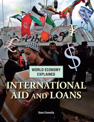 International Aid and Loans by Sean Connolly