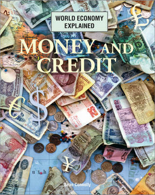 Money and Credit by Sean Connolly