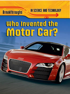 Who Invented the Motor Car? by Brian Williams