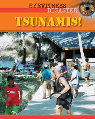 Tsunamis! by Helen Dwyer