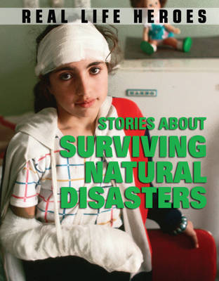 Stories About Surviving Natural Disasters by Jen Green
