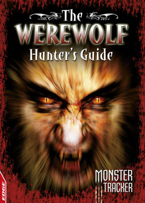 The Werewolf Hunter's Guide by Ursula Lestrade