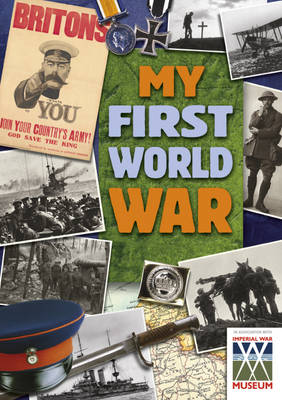 My First World War by Daniel James