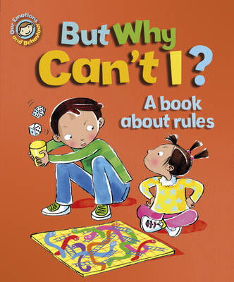 But Why Can't I? A Book About Rules by Sue Graves
