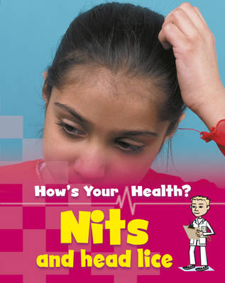 Nits and Headlice by Angela Royston