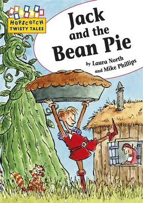 Jack and the Bean Pie by Laura North