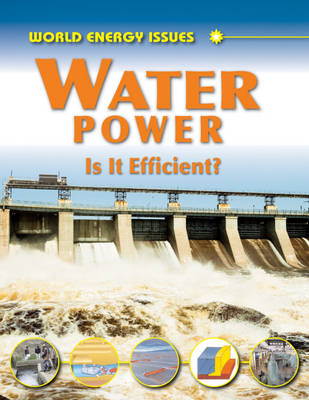 Water Power Is it Efficient? by Jim Pipe