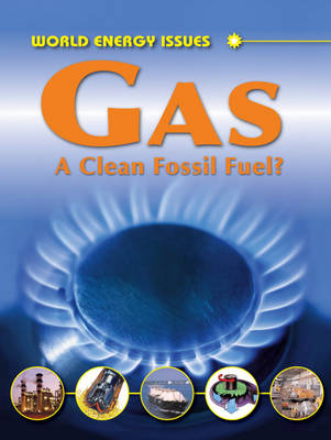 Gas A Clean Fossil Fuel? by Jim Pipe
