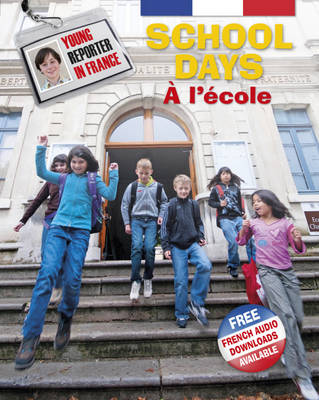 School Days A L'aecole by Sue Finnie, Daniele Bourdais