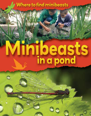 Minibeasts in a Pond by Sarah Ridley