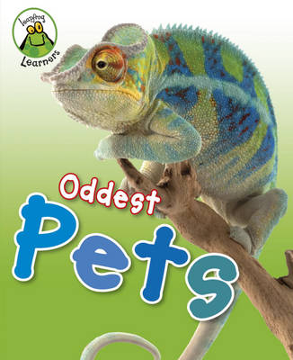 Oddest Pets by Annabelle Lynch