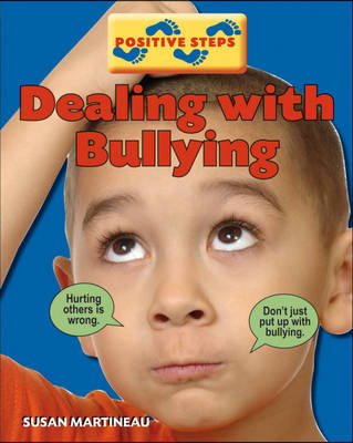 Dealing with Bullying by Susan Martineau