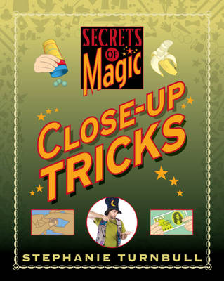 Close-Up Tricks by Stephanie Turnball