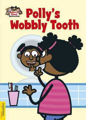 Polly's Wobbly Tooth by Sue Graves