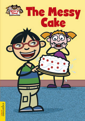 The Messy Cake by Sue Graves