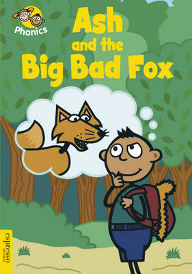 Ash and the Big Bad Fox by Sue Graves