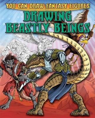 Drawing Beastly Beings by Steve Sims