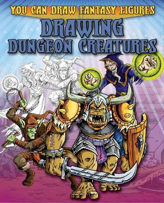 Drawing Dungeon Creatures by Steve Sims