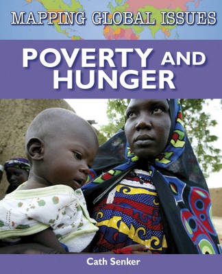 Poverty and Hunger by Cath Senker