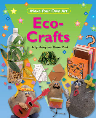 Eco Crafts by Sally Henry