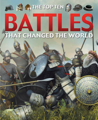 Battles That Changed the World by Chris Oxlade