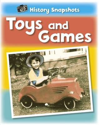 Toys and Games by Sarah Ridley