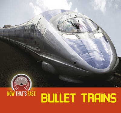 Bullet Trains by Kate Riggs
