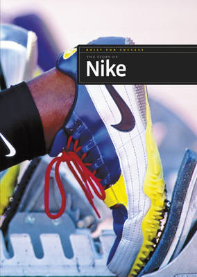 The Story of Nike by Aaron Frisch