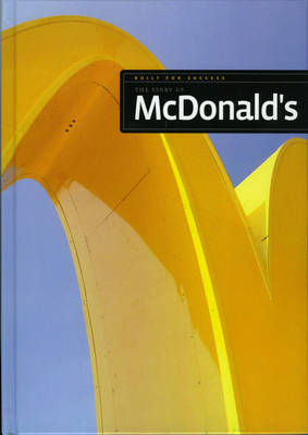 The Story of McDonald's by Sara Gilbert