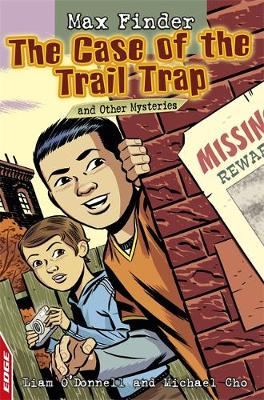 The Case of the Trail Trap and Other Mysteries by Liam O'Donnell, Michael Cho